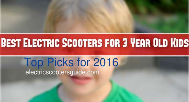 Best Electric Scooter For 3 Year Old Kids – Our Picks and Review